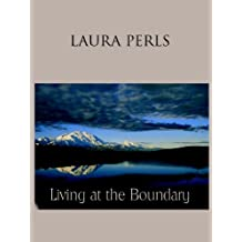 Living at the Boundary