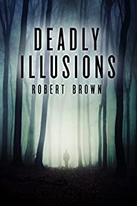 Deadly Illusions by Robert Brown ebook deal