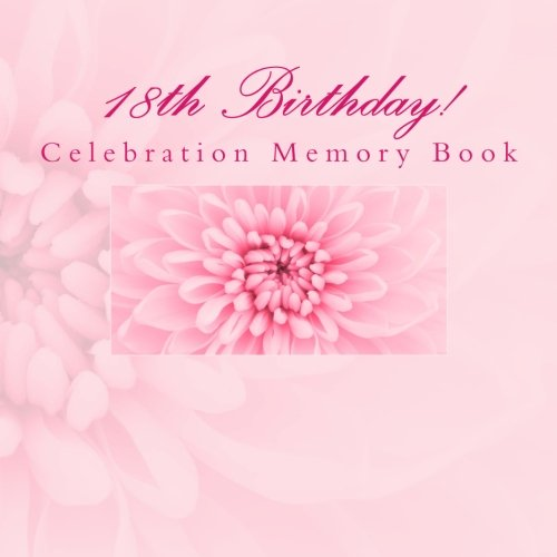 18th Birthday!: Celebration Memory Book with Photo Pages ebook