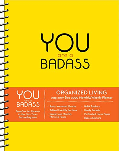 Book cover from You Are a Badass 2019-2020 17-Month Monthly/Weekly Planning Calendar by Jen Sincero