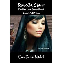 Rovella Starr (The New Love-Starved Bitch) Author's Gold Edition