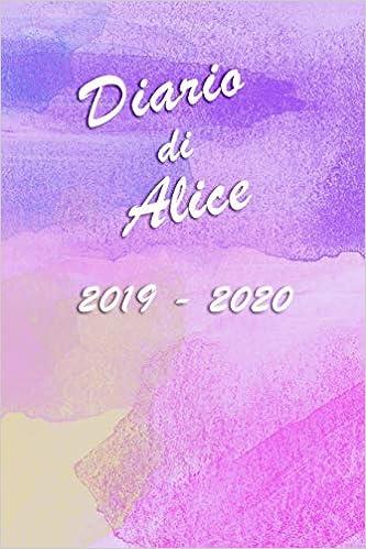 Agenda Scuola 2019 - 2020 - Alice: Mensile - Settimanale ...