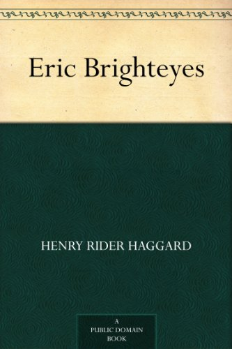 Eric brighteyes kindle edition by henry rider haggard reference eric brighteyes kindle edition by henry rider haggard reference kindle ebooks amazon fandeluxe Image collections