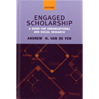 Engaged Scholarship: A Guide for Organizational and Social Research (English Edition)