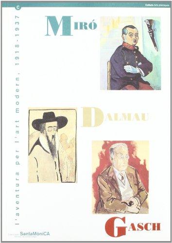 Descargar Libro Miró-dalmau-gasch. L'aventura Per L'art Modern Autors Diversos