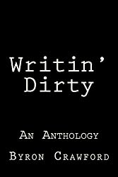 Writin' Dirty: An Anthology