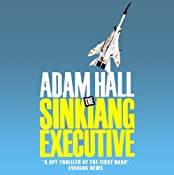 The Sinkiang Executive: Quiller, Book 8 | Adam Hall