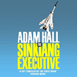 The Sinkiang Executive Audiobook