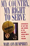 My Country, My Right to Serve, Mary A. Humphrey, 0060164468