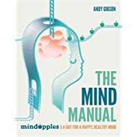 The Mind Manual: 5 a day for a happy, healthy mind