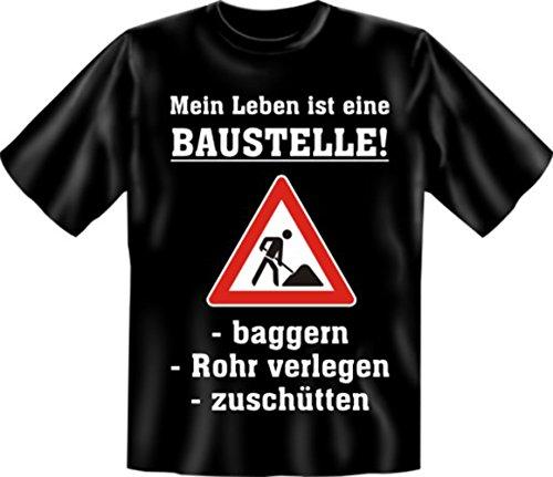 T-Shirt - Mein Leben ist eine Baustelle - Lustiges Sprüche Shirt als Geschenk für Leute mit Humor