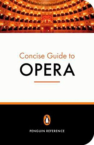 Download The Penguin Concise Guide to Opera PDF