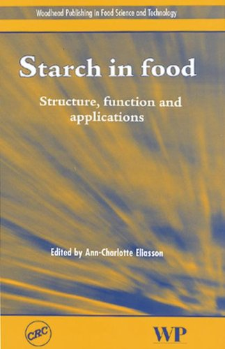 Starch in Food: Structure, Function and Applications (Woodhead's Food Science, Technology and Nutrition)