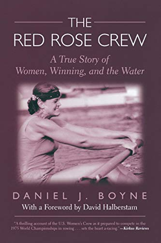 - Red Rose Crew: A True Story Of Women, Winning, And The Water