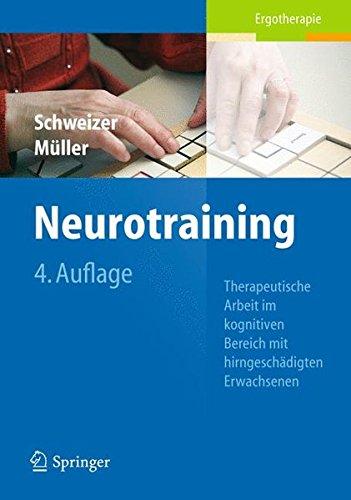 Neurotraining: Therapeutische Arbeit im kognitiven Bereich mit hirngeschädigten Erwachsenen
