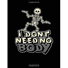 I Don't Need No Body: Two Column Ledger