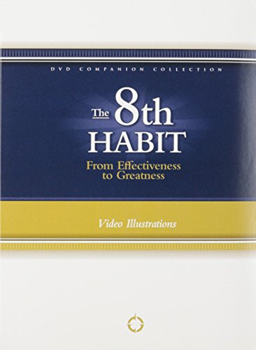 The 8th Habit: From Effectiveness to Greatness by Franklin Covey