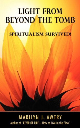 Light from Beyond the Tomb: Spiritualism Survived ebook