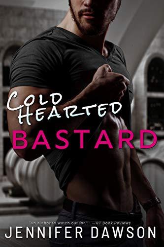 Cold Hearted Bastard (Bastards Series Book 1)