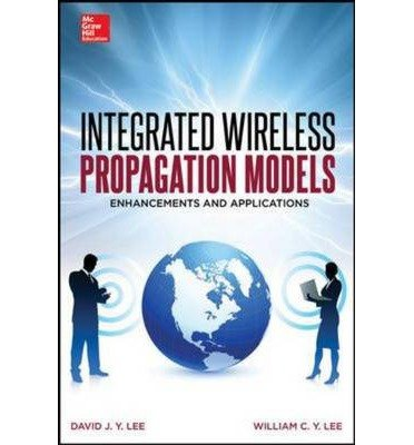 [(Integrated Wireless Propagation Models)] [Author: William C. Y. Lee] published on (October, 2014) pdf epub