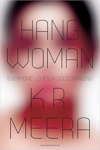 hangwoman by KR Meera malayalam literature translated to english