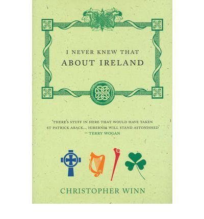 Download I Never Knew That About Ireland by Winn, Christopher (2006) Hardcover pdf