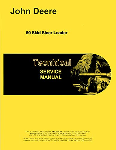 Service Manual John Deere 90 Skid Steer Loader Technical tm1205 ()