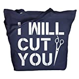 Shirts By Sarah Tote Bag Funny Hairdresser I Will Cut You Zippered Totes (Navy/White One Size)