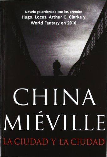 Descargar Libro La Ciudad Y La Ciudad China Miéville