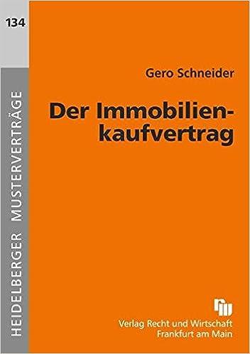 Der Immobilienkaufvertrag Heidelberger Musterverträge Amazonde