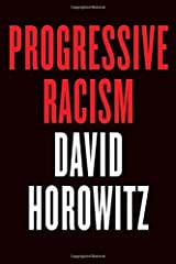 Progressive Racism Kindle Edition