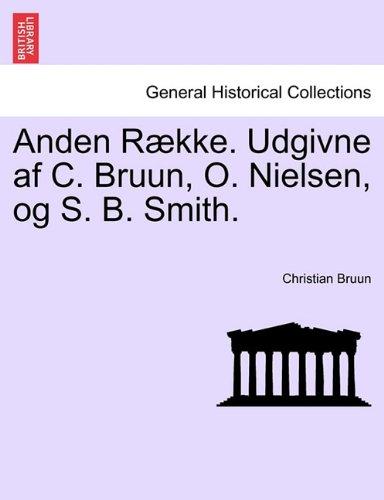 Anden Række. Udgivne af C. Bruun, O. Nielsen, og S. B. Smith. Tredie Bind. pdf