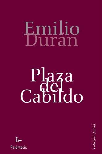 Plaza Del Cabildo (Spanish Edition)