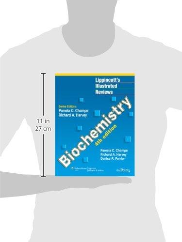 Lippincott's Illustrated Reviews: Biochemistry, Fourth Edition (Lippincott's Illustrated Reviews Series) - medicalbooks.filipinodoctors.org