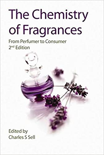 The Chemistry of Fragrances: From Perfumer to Consumer (RSC