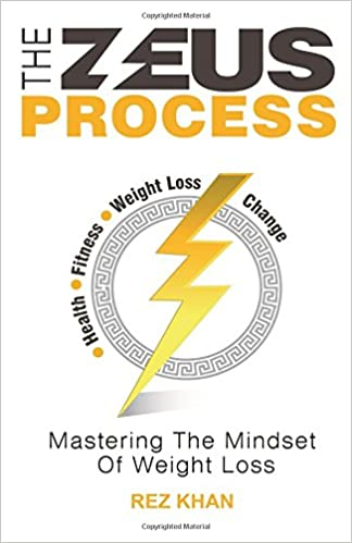 The Zeus Process: Mastering The Mindset Of Weight Loss: Amazon.es: Rez Khan: Libros en idiomas extranjeros