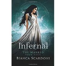 Infernal: A Dark Paranormal Romance (The Marked Saga)