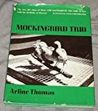 Mockingbird Trio, Arline Thomas, 068413411X