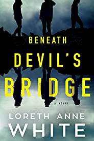 Beneath Devil's Bridge: A N
