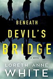 Beneath Devil's Bridge: A N