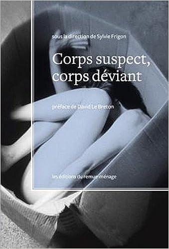 Télécharger en ligne Corps Suspect, Corps Deviant epub pdf
