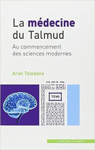 Livres gratuits La médecine du Talmud : au commencement des sciences modernes epub pdf