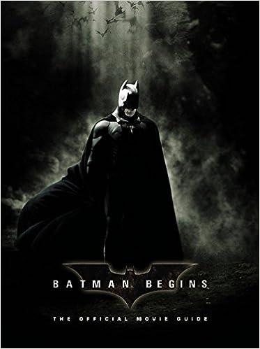 Batman Begins The Official Movie Guide Editors Of Dc Comics Claudia Kalindjian  Amazon Com Books