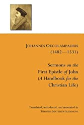 Sermons on the First Epistle of John: (A Handbook for the Christian Life)