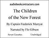 img - for The Children Of The New Forest (Classic Books on Cassettes Collection) [UNABRIDGED] book / textbook / text book