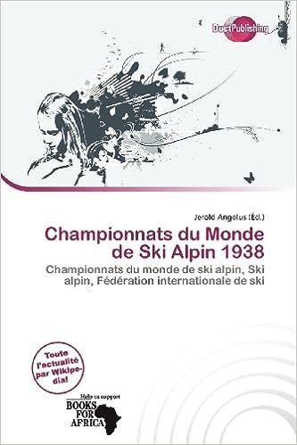 Livre Championnats Du Monde de Ski Alpin 1938 pdf