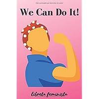 We Can Do It - Libreta Feminista: Regalo
