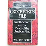 img - for Crockford's File: Gareth Bennett and the Death of the Anglican Mind by William Oddie (1989-11-23) book / textbook / text book