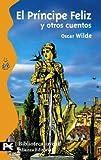 img - for El Principe Feliz Y Otros Cuentos / The Happy Prince and Other Tales, 1888: Una Casa De Granadas (Biblioteca Tematica Juvenil / Juvenile Thematic Library) (Spanish Edition) book / textbook / text book