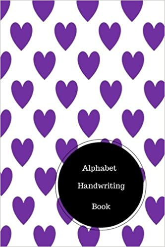 Alphabet Handwriting Book: Letter Writing Worksheets. Handy 6 in ...